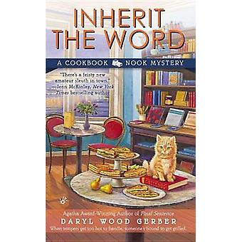 Inherit the Word by Daryl Wood Gerber - 9780425258071 Book