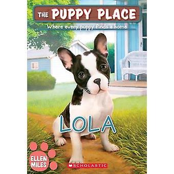 Lola by Ellen Miles - 9780606401685 Book