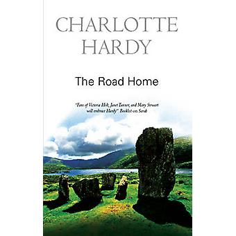 The Road Home by Charlotte Hardy - 9780727867568 Book