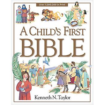 A Child's First Bible by Kenneth N Taylor - Nadine Wickenden - Diana
