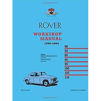 Rover P4 Workshop Manual 1950-1964 - 9780907073970 Book