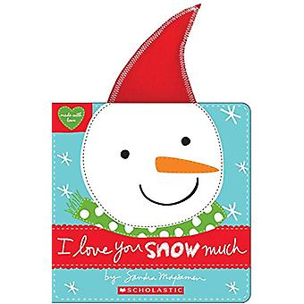 I Love You Snow Much by Sandra Magsamen - 9781338110869 Book