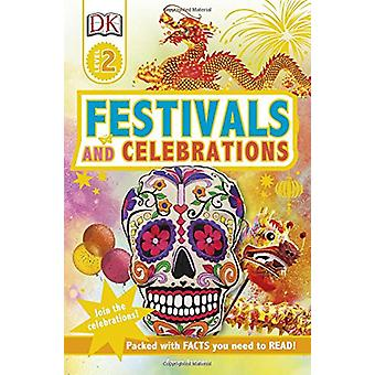 DK Readers L2 Festivals and Celebrations by DK - 9781465463180 Book