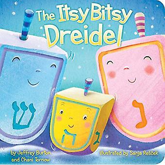 The Itsy Bitsy Dreidel by Jeffrey Burton - 9781534400221 Book
