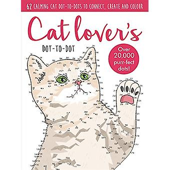 Dot-to-Dot Cute Cats - 64 calming cat dot-to-dots to create - colour a