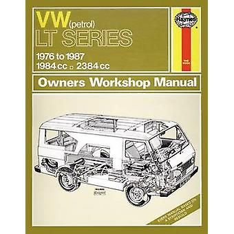 Volkswagen LT Series 1976-87 Owner's Workshop Manual by Peter G. Stra