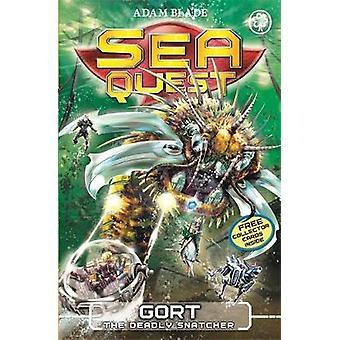 Sea Quest Gort the Deadly Snatcher by Adam Blade