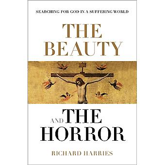 Beauty & The Horror by Harries Richard