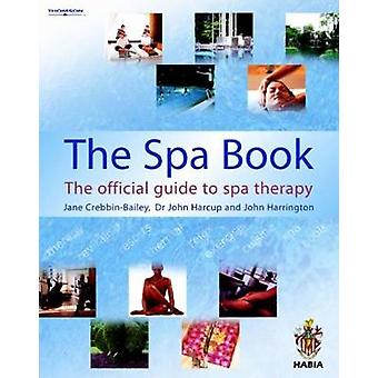 The Spa Book by John Harrington & John Harcup & Jane CrebbinBailey