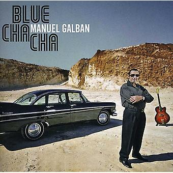 Manuel Galban - Blue Cha Cha [CD] USA import