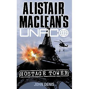 Hostage Tower by St. John Denis - Alistair MacLean - 9780006160847 Bo