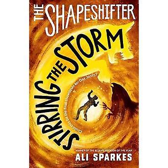 Die Shapeshifter - rühren von dem Sturm von Ali Sparkes - 9780192746115 B