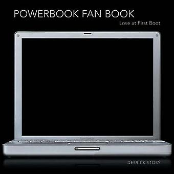 PowerBook Fan Book by Derrick Story - 9780596008178 Book