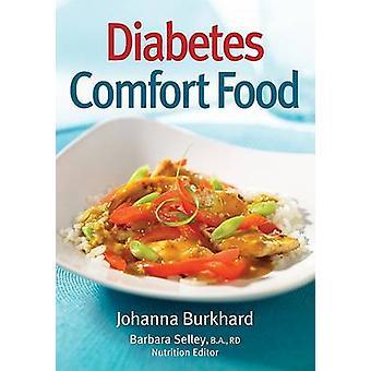 Diabetes - Comfort Food by Johanna Burkhard - Barbara Selley - 9780778