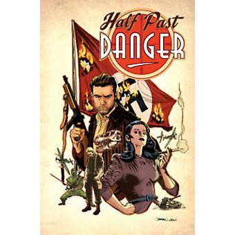 Half gevaar door Stephen Mooney - Stephen Mooney - 9781613778494 B