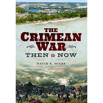 Wojna krymska - wtedy i teraz przez David R. Jones - 9781848324916 książki