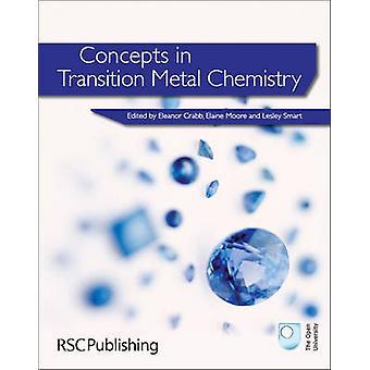 Konzepte in Übergangsmetall Chemie von Eleanor Crabb - E.A. Moore