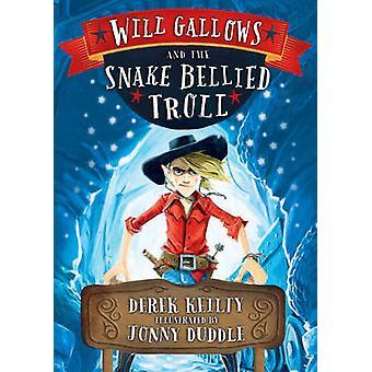 Kommer galgen och orm-bellied Trollet av Derek Keilty - Jonny Dudd