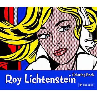 Roy Lichtenstein - Coloring Book by Prestel Publishing - 9783791371467