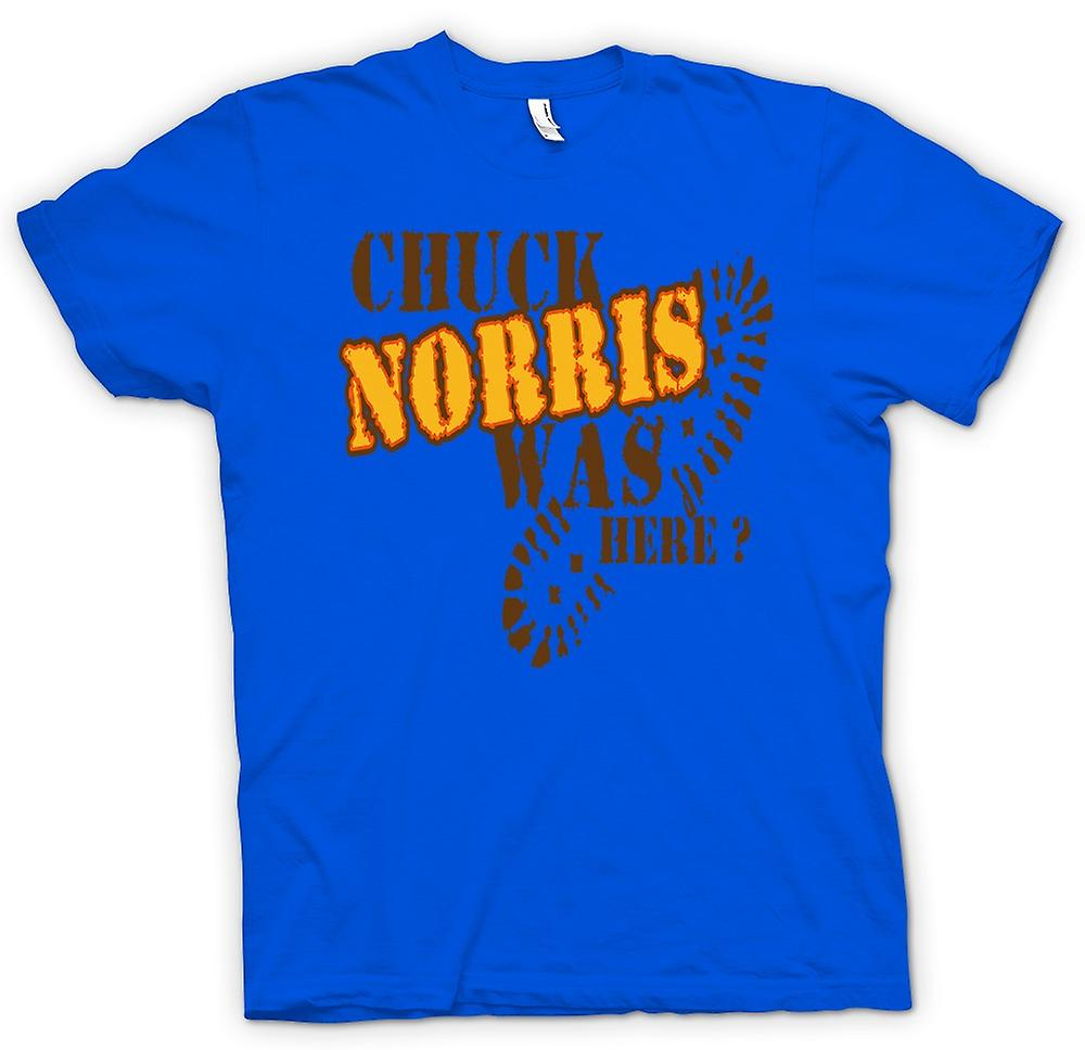 Mens T-shirt - Chuck Norris Was Here - Quote