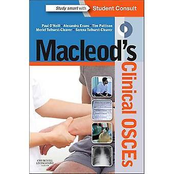 MacLeods kliniska Osces av Paul A. O'Neill - Alexandra Evans - Tim P