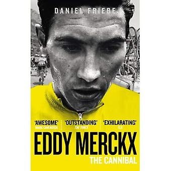 Eddy Merckx: O canibal