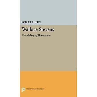 Wallace Stevens: The Making of Harmonium (Princeton-Erbe-Bibliothek)