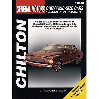 GM Chevrolet Mid Size 1964-88 Repair Manual (Total Car Care)