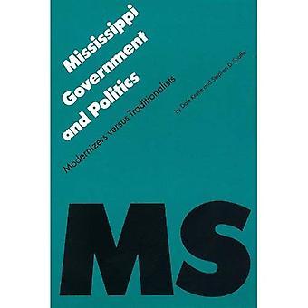 Mississippi regering og politik: Modernizers Versus traditionalister (politik & regeringer af amerikanske...