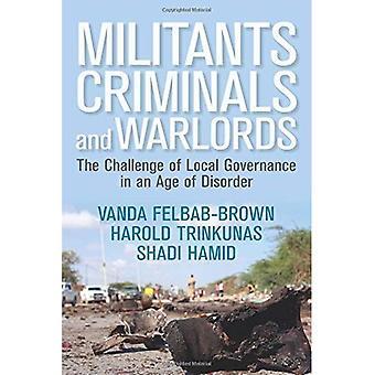 Militantes, criminales y señores de la guerra