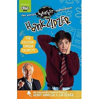 The Colossal Camera Calamity (Hank Zipzer) (Young Hank Zipzer)