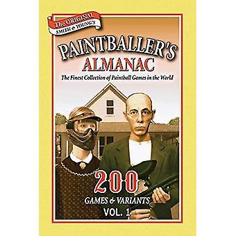 Almanaque de Paintballer: v. 1: 200 juegos y variantes