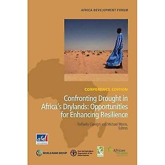Kohti kuivuus Afrikan Drylands: mahdollisuudet sietokyvyn (Afrikan kehityksen foorumi)