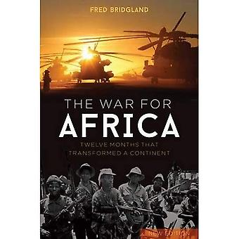 The War for Africa: 12 Months that Transformed a Continent