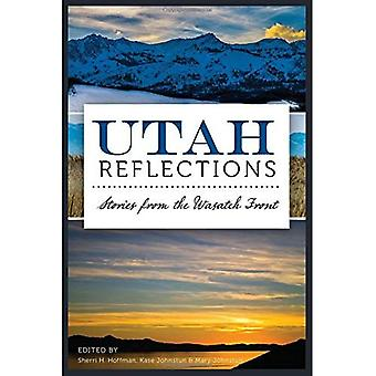 Utah Reflections: Stories from the Wasatch Front