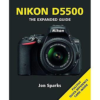 Nikon D5500 (Expanded Guide)