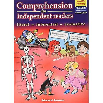 Comprehension for Independent Readers Middle: Literal - Inferential - Evaluative