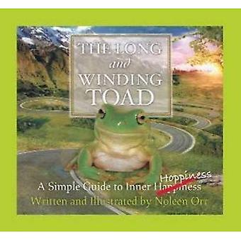 The Long and Winding Toad: A Simple Guide to Inner Hoppiness
