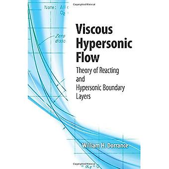 Viscous Hypersonic Flow: Theory of Reacting and Hypersonic Boundary Layers