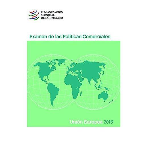 ExaHommes de Las Politicas Comerciales 2015  Union European