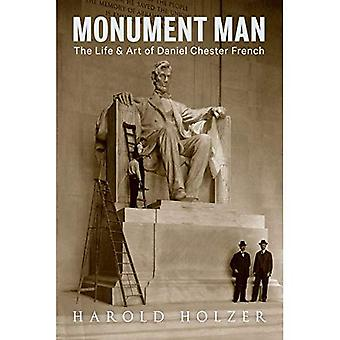 Monument Man: The Life and� Art of Daniel Chester French