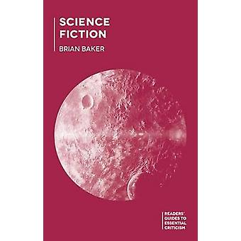 Science Fiction by Baker & Brian