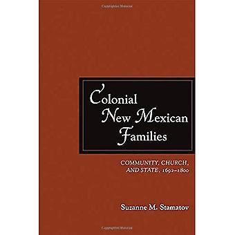 Koloniala nya mexikanska familjer: Gemenskapen, kyrkan och staten, 1692-1800