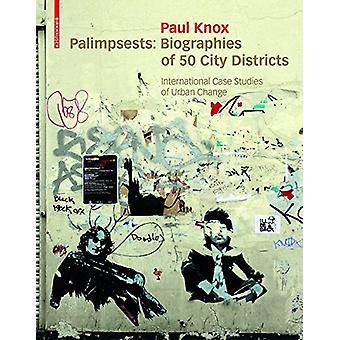 Palimpsestes - Biographies de 50 quartiers de la ville. Stu affaire internationale