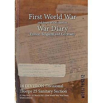 DIVISION 14 troupes divisionnaires 25 Section sanitaire 21 mai 1915 31 mars 1917 première guerre mondiale guerre Diary WO9518922 par WO9518922