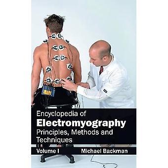Enzyklopädie der Elektromyographie Volumen ich Prinzipien, Methoden und Techniken von Backman & Michael