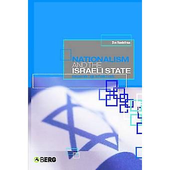 Nationalism and the Israeli State Bureaucratic Logic in Public Events by Handelman & Don