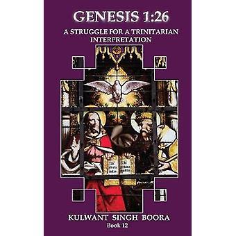 Genesis 1 26 een Sruggle voor een Trinitarian interpretatie door Boora & Kulwant Singh