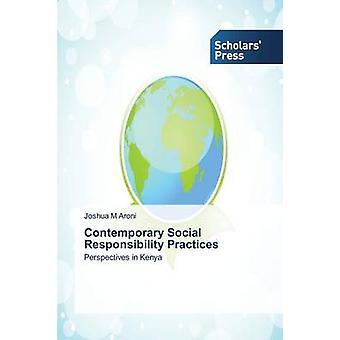 Pratiques de responsabilité sociale contemporaine par Aroni, Joshua M.