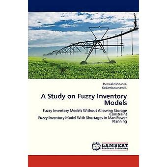 En studie om Fuzzy lagermodeller av K. Punniakrishnan